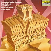 Cincinnati Pops Orchestra/Erich Kunzel (Conductor): Hollywood's Greatest Hits, Vol. 2