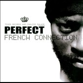 Perfect: French Connection *