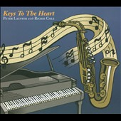 Peter Lauffer/Richie Cole (Sax): Keys To The Heart [Digipak]