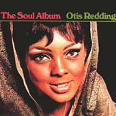Otis Redding: The Soul Album