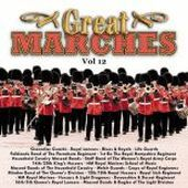Various Artists: The  Great Marches, Vol. 12