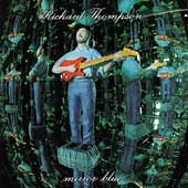 Richard Thompson: Mirror Blue