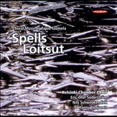 Spells - Loitsut: Choral Music by Tapio Tuomela
