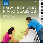 Easy Listening Piano Classics: Godowsky