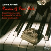 Anton Arenski: Pianotrio & Piano Works