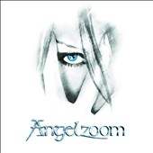 Angelzoom: Angelzoom [Digipak]