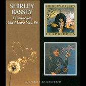 Shirley Bassey: I Capricorn/And I Love You So