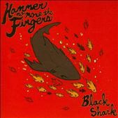 Hammer No More The Fingers: Black Shark