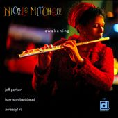 Nicole Mitchell (Flute): Awakening *