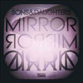 Sons and Daughters: Mirror Mirror