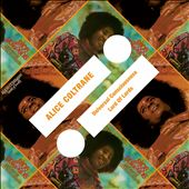 Alice Coltrane: Universal Consciousness/Lord of Lords