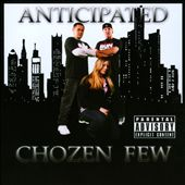 Chozen Few: Anticipated [PA]