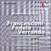 Milano Musica Festival: works by Francesconi, Fedele, Verrando