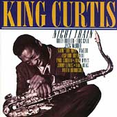 King Curtis: Night Train