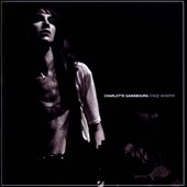 Charlotte Gainsbourg: Stage Whisper *