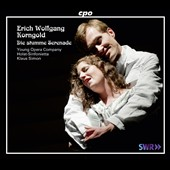 Korngold: Die stumme Serenade / Warah Wegener, Leone, Reich, Rodde et al.