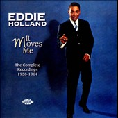 Eddie Holland: It Moves Me: The Complete Recordings 1958-1964
