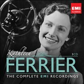 Kathleen Ferrier, contralto: The Complete EMI Recordings
