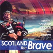 Various Artists: Scotland The Brave
