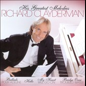 Richard Clayderman: His Greatest Melodies