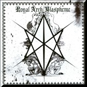 The Royal Arch Blaspheme: II