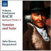 W.F. Bach: Keyboard Sonatas (4); Keyboard Suite / Julia Brown, harpsichord