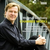 Magnus Lindberg: Chamber Works - Clarinet Trio; Santa Fe Project for cello & piano; Partita for solo cello 7-12 et al. / Kriikku, Karttunen, Lindberg
