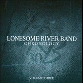 The Lonesome River Band: Chronology, Vol. 3 *