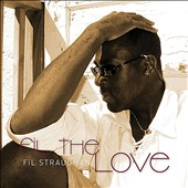 Fil Straughan: Fil the Love