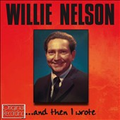 Willie Nelson: And Then I Wrote