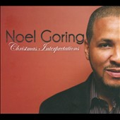 Noel Goring: Christmas Interpretations [Digipak]