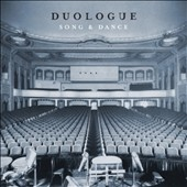 Duologue: Song & Dance [Digipak]