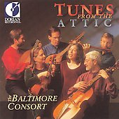 Tunes from the Attic / The Baltimore Consort