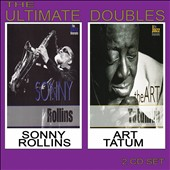 Art Tatum/Sonny Rollins: The Ultimate Doubles