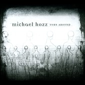 Michael Hozz: Turn Around
