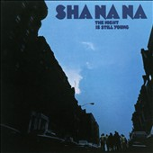 Sha Na Na: The Night is Still Young [7/2]