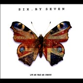 Six by Seven: Love and Peace and Sympathy [Digipak] *
