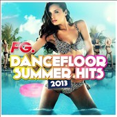 Various Artists: Dancefloor Summer Hits 2013