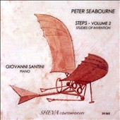 Peter Seabourne: Steps, Vol. 2 - Studies of Invention