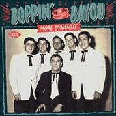 Various Artists: Boppin' by the Bayou: More Dynamite