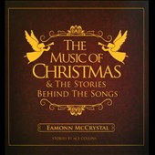 Eamonn McCrystal: The Music Of Christmas & The Stories Behind The Songs