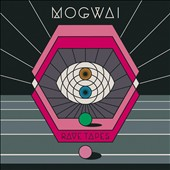 Mogwai: Rave Tapes [Digipak]