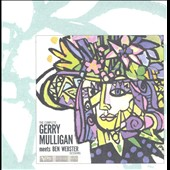 Gerry Mulligan/Ben Webster: The Complete Gerry Mulligan Meets Ben Webster Sessions