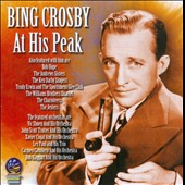 Bing Crosby: At His Peak 1943-1945