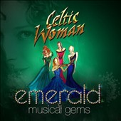 Celtic Woman: Emerald: Musical Gems