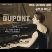 Gabriel Dupont: Poéme; Spring Day; The Doleful Hours; A House in the Dunes / Marie-Catherine Girod, piano