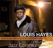 Louis Hayes: Return of the Jazz Communicators [Digipak]