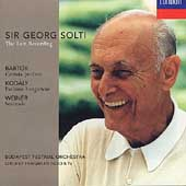 Sir Georg Solti - The Last Recording -Bartók, Kodály, Weiner