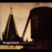 The Apartments: The Evening Visits...and Stays for Years