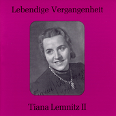 Lebendige Vergangenheit - Tiana Lemnitz - Lieder Vol 2
